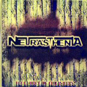 Neurasthenia - Full Force of Thrashers cover art