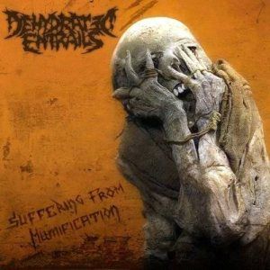 Dehydrated - Suffering from Mummification cover art