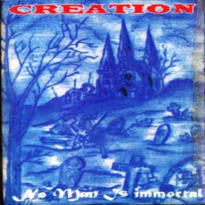 Creation - No Man Is Immortal cover art
