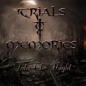Trials and Memories - Into the Night cover art