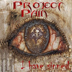 Project Pain - I Have Sinned cover art