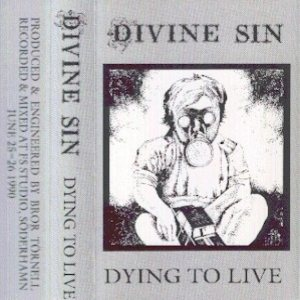 Divine Sin - Dying to Live cover art
