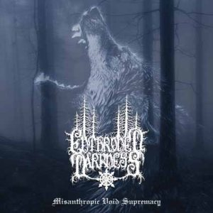 Enthroned Darkness - Misanthropic Void Supremacy cover art