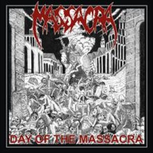 Massacra - Day of the Massacra cover art