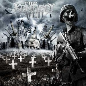 The Kennedy Veil - The Sentence of Their Conqueror cover art