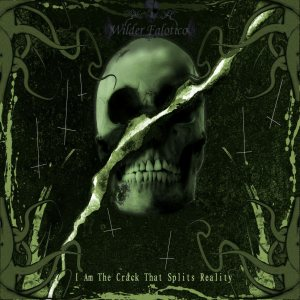 Wilder Falotico Music - I Am the Crack That Splits Reality cover art