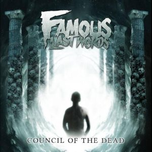 Famous Last Words - Council of the Dead cover art