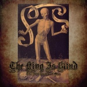 The King Is Blind - The Deficiencies of Man cover art