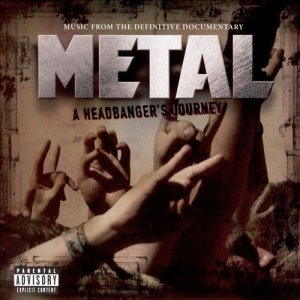 Various Artists - Metal: a Headbanger's Journey - Music From the Definitive Documentary cover art