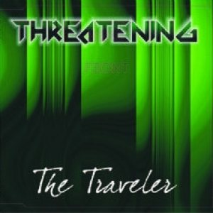 Threatening - The Traveler cover art