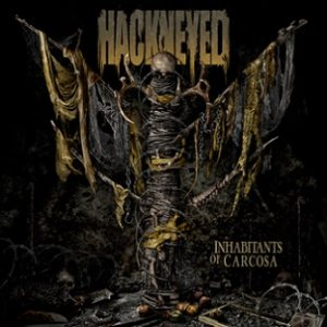 Hackneyed - Inhabitants of Carcosa cover art