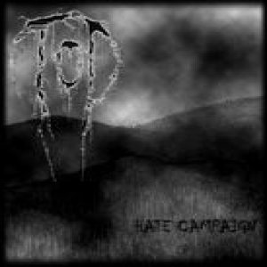 Tod - Hate Campaign cover art