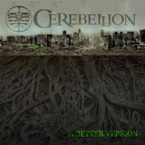 Cerebellion - A Better Version cover art