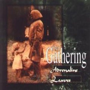 The Gathering - Adrenaline/Leaves cover art