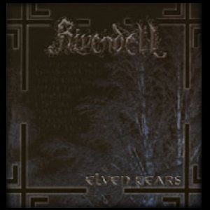 Rivendell - Elven Tears cover art