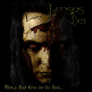 Lapsus Dei - When a Dead Cry for his Soul... cover art