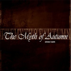 The Myth of Autumn - Sinner/Saint cover art