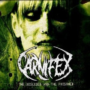 Carnifex - The Diseased and the Poisoned cover art