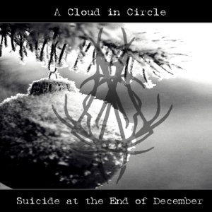 A Cloud in Circle - Suicide at the End of December cover art