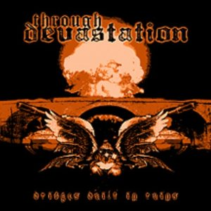 Through Devastation - Bridges Built in Ruins cover art