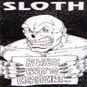 Sloth - Always Happy to Dissapoint cover art
