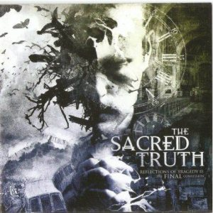 The Sacred Truth - Reflections of Tragedy II - the Final Confession cover art