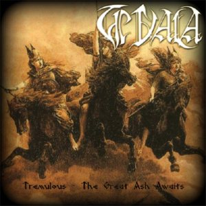 The Vala - Tremulous - the Great Ash Awaits cover art