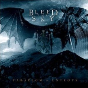 Bleed The Sky - Paradigm in Entropy cover art