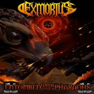 Exmortus - Entombed With the Pharaohs cover art