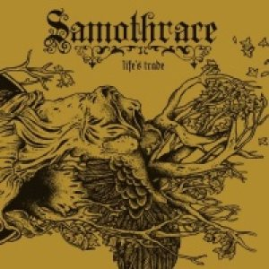 Samothrace - Life's Trade cover art