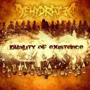 Dehydrated - Duality of Existence cover art