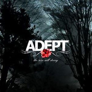 Adept - The Rose Will Decay cover art