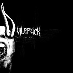 Vilefuck - The Beast Within cover art