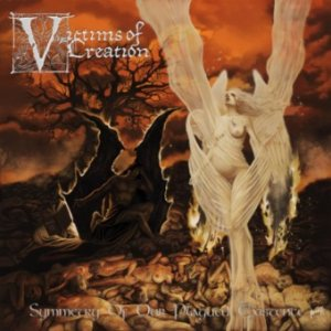 Victims of Creation - Symmetry of Our Plagued Existence cover art