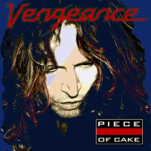 Vengeance - Piece of Cake cover art