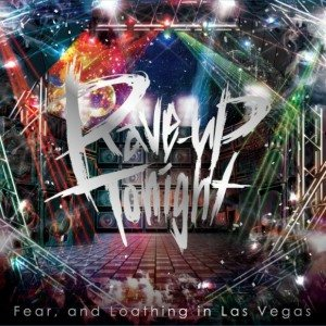 Fear, and Loathing in Las Vegas - Rave-up Tonight cover art