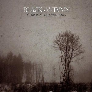 Black Autumn - Ghosts at Our Windows cover art