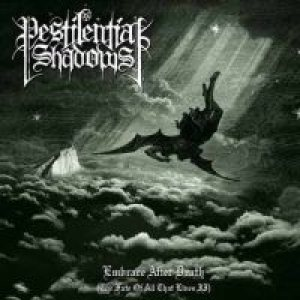 Pestilential Shadows - Embrace After Death cover art