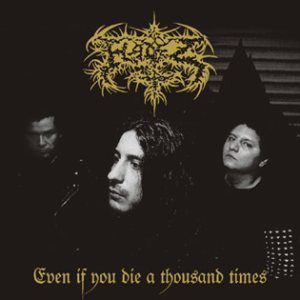Hadez - Even If You Die a Thousand Times cover art