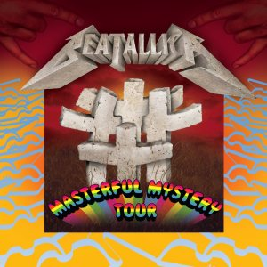 Beatallica - Masterful Mystery Tour cover art