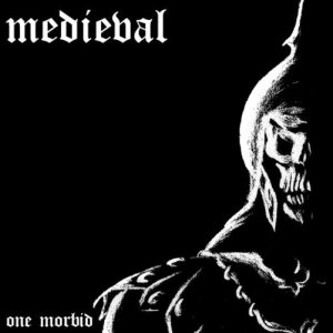 Medieval - One Morbid... a Poser Holocaust cover art