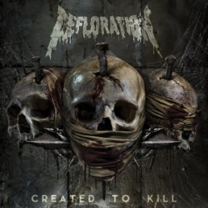 Defloration - Created to Kill cover art