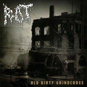 Rot - Old Dirty Grindcores cover art