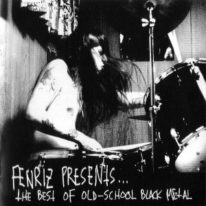 Various Artists - Fenriz Presents... the Best of Old-School Black Metal cover art