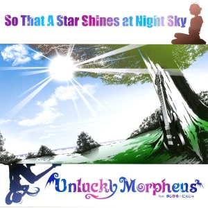 Unlucky Morpheus - So That a Star Shines at Night Sky cover art