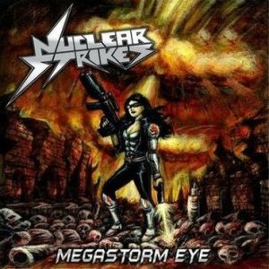 Nuclear Strikes - Megastorm Eye cover art