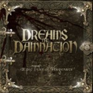 Dreams Of Damnation - Epic Tales of Vengeance cover art