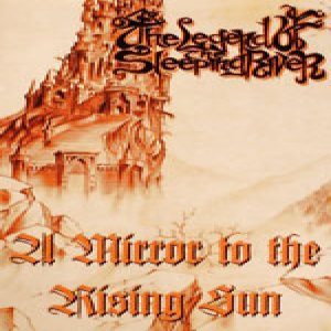 The Legend of the Sleeping River - A Mirror to the Rising Sun cover art