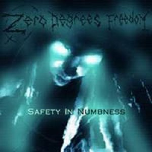 Zero Degrees Freedom - Safety in Numbness cover art
