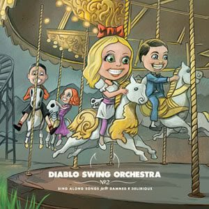 Diablo Swing Orchestra - Sing-Along Songs for the Damned and Delirious cover art